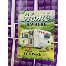 Home is where you park it Tin Sign