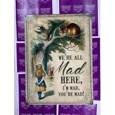 All Mad Here Tin Signs