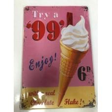 99 Small Tin Sign